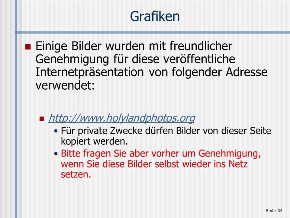 Seite 34 Grafiken Einige Bilder wurden mit freundlicher Genehmigung für diese veröffentliche Internetpräsentation von folgender Adresse verwendet: htt