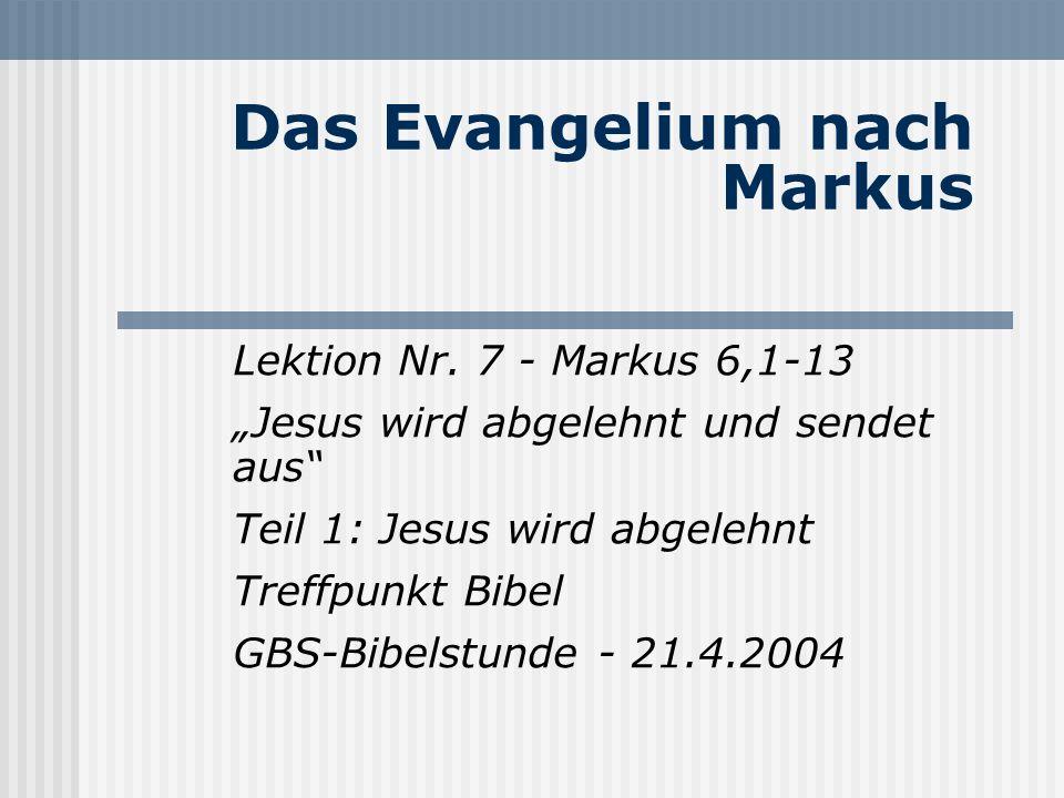 Das Evangelium nach Markus Lektion Nr.