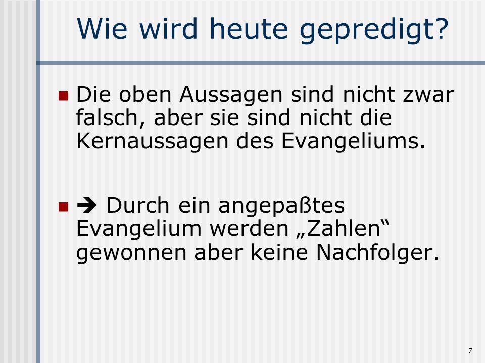 7 Wie wird heute gepredigt.