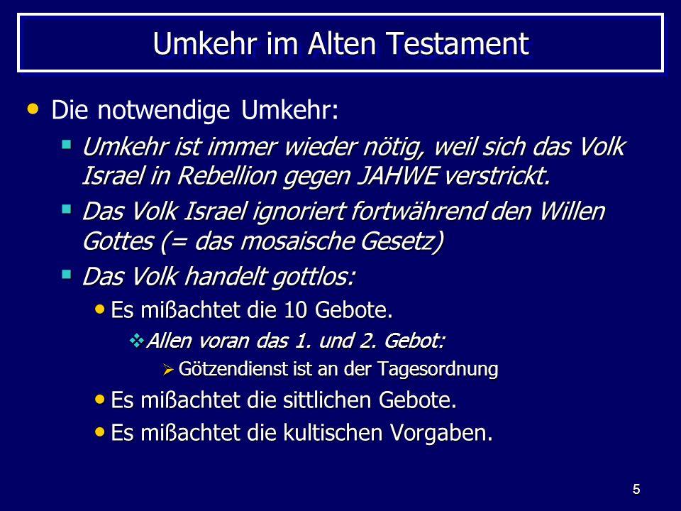 6 Umkehr im Alten Testament Was ist Umkehr.