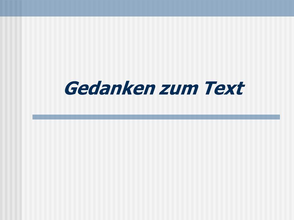 Gedanken zum Text