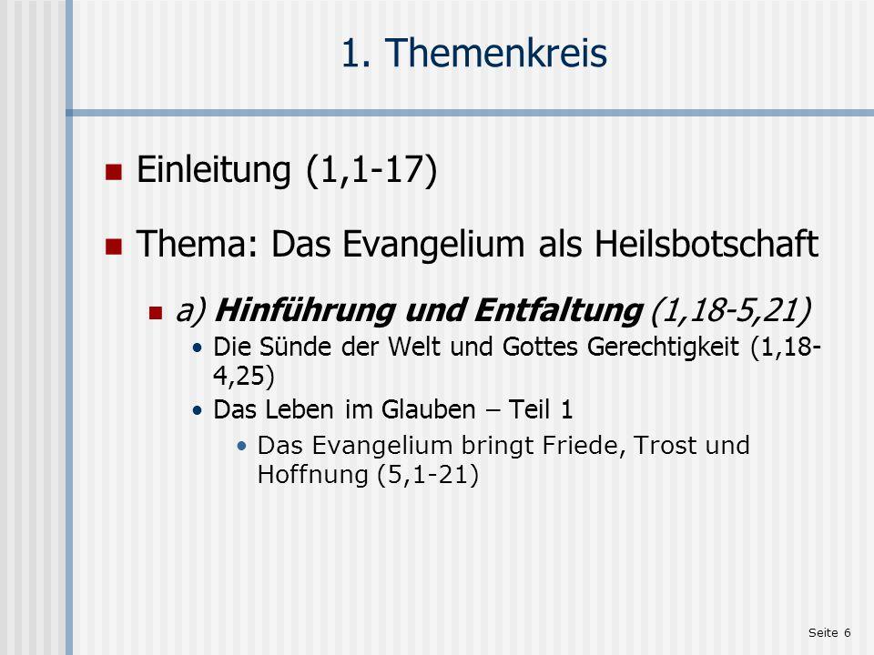 Seite 7 Paulus und das Evangelium Paulus und das Evangelium: Das Evangelium ist Gottes Kraft zur ewigen Rettung der Menschen.