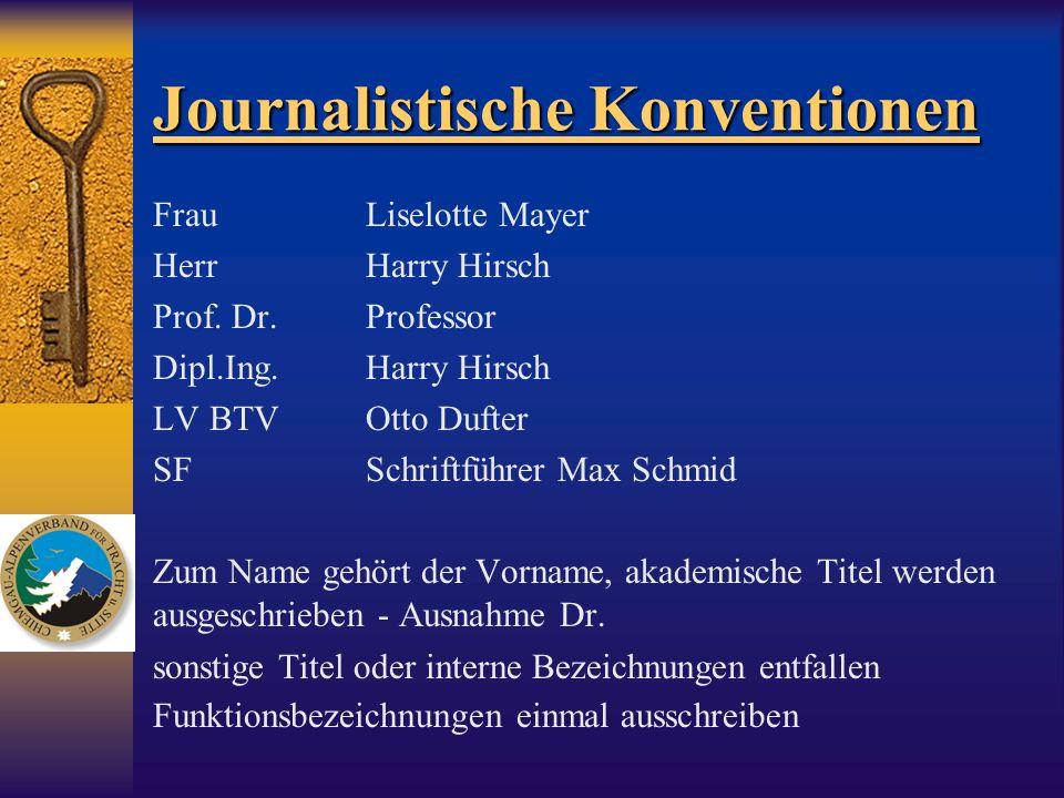 Journalistische Konventionen FrauLiselotte Mayer HerrHarry Hirsch Prof. Dr.Professor Dipl.Ing.Harry Hirsch LV BTVOtto Dufter SFSchriftführer Max Schmi