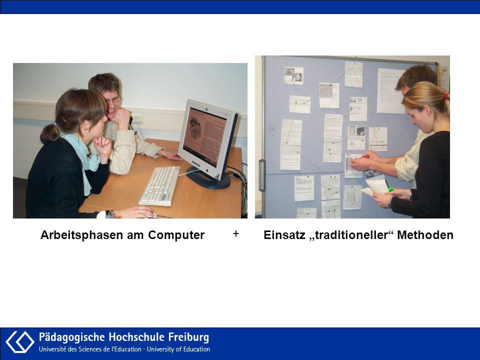 Arbeitsphasen am ComputerEinsatz traditioneller Methoden +