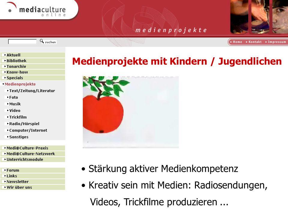 http://www.mediaculture-online.de Medienkompetenz fördern Medien aktiv nutzen Medienbotschaften verstehen Medien kritisch hinterfragen Medien selbst g