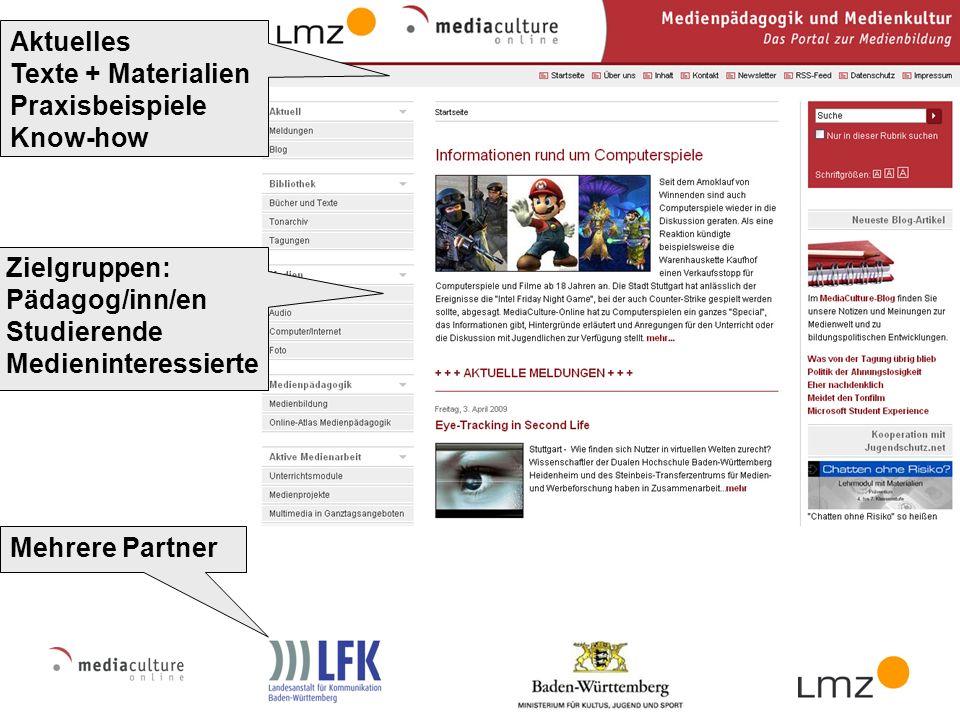 Mehrere Partner Aktuelles Texte + Materialien Praxisbeispiele Know-how Zielgruppen: Pädagog/inn/en Studierende Medieninteressierte