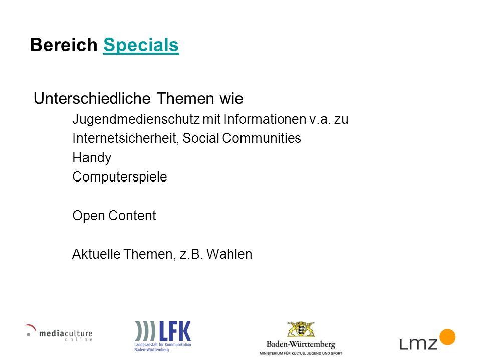 Bereich SpecialsSpecials Unterschiedliche Themen wie Jugendmedienschutz mit Informationen v.a.