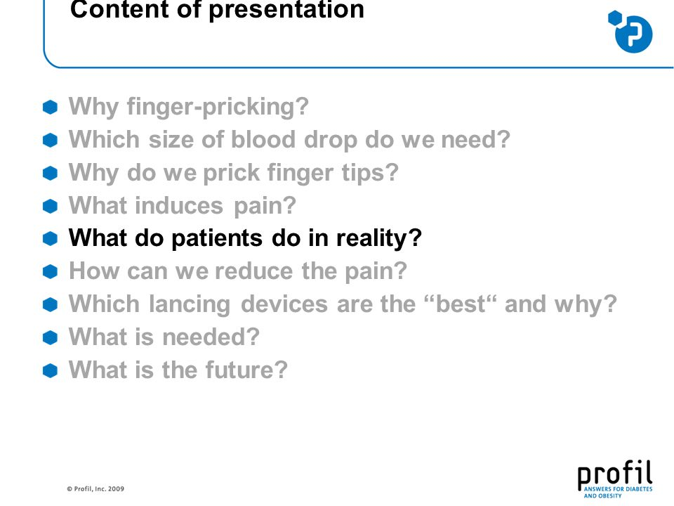 Content of presentation Why finger-pricking. Which size of blood drop do we need.