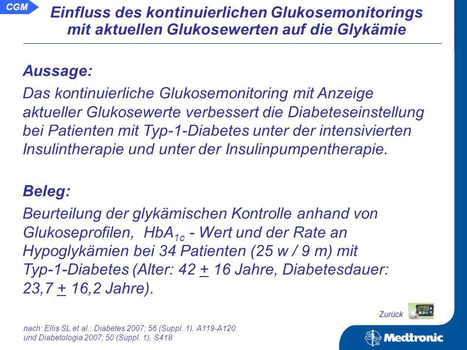 Schlussfolgerung: Das kontinuierliche Glukosemonitoring mit Anzeige aktueller Glukosewerte unterstützt die Patienten in ihrer Therapie und hilft maßgeblich die glykämische Einstellung zu verbessern.