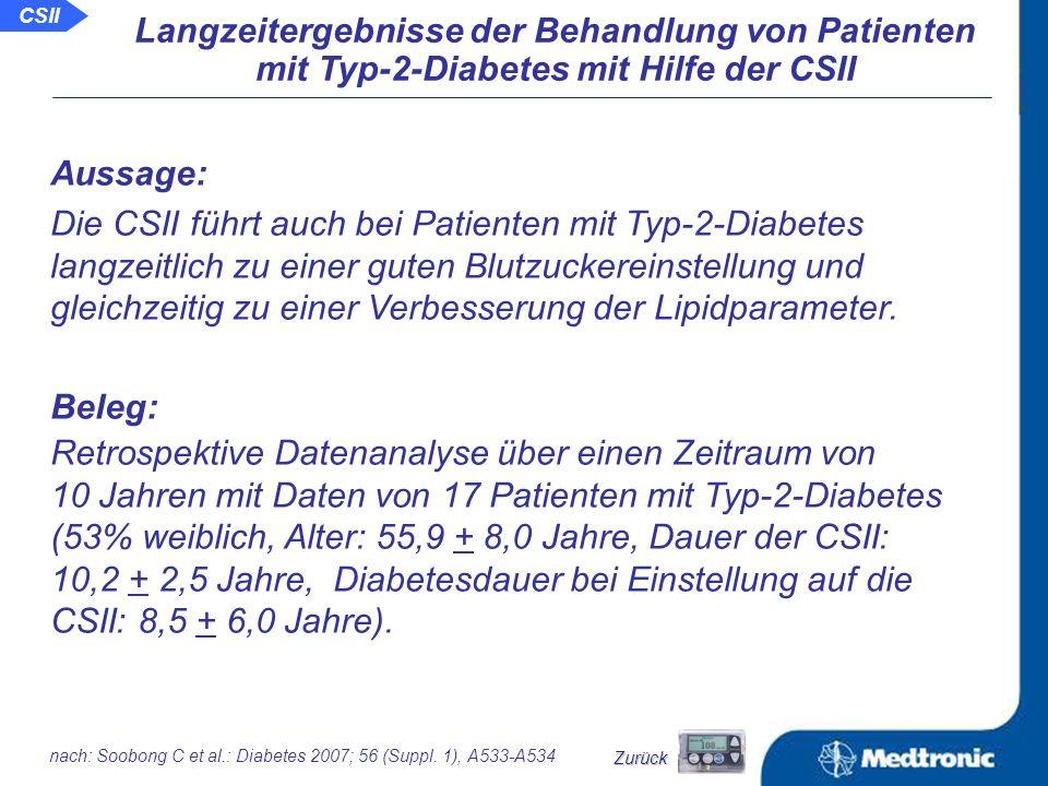 Schlussfolgerungen: Unter der CSII sind im Vergleich zur ICT Metabolische Kontrolle unter der CSII und ICT die Glykämie auch langzeitlich verbessert Glukoseauslenkungen geringer weniger Hypoglykämien zu beobachten die Insulindosen geringer.