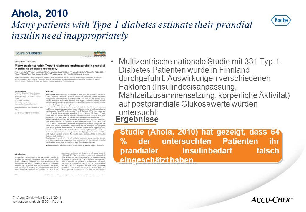 7   Accu-Chek Aviva Expert   2011 www.accu-chek.de © 2011 Roche Multizentrische nationale Studie mit 331 Typ-1- Diabetes Patienten wurde in Finnland d