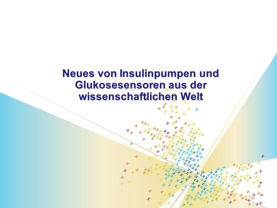 Neues von Insulinpumpen und Glukosesensoren aus der wissenschaftlichen Welt B