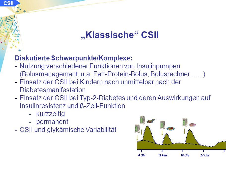 CSII CSII bei Patienten mit Hypoglykämiewahrnehmungsstörungen Conget I et al.: ATTD 2010 Methode und Klientel: Umstellung von Patienten (T1D > 5 Jahre) mit > 4 Hypogl./ 8 Wochen oder > 2 schweren Hypogl./2 Jahren auf die CSII Bestimmung der glykämischen Variabilität mit CGM anhand der MAGE (mean average glucose excursions) Messungen vor Umstellung sowie nach 6, 12 und 24 Monaten CSII 20 Patienten mit Typ-1-Diabetes (13 w / 7 m) -Alter: 34,4 ± 7,5 Jahre -HbA 1c : 6,7 ± 1,1% -Rate an Hypoglykämien vor der CSII: 5.40±2.09 /Woche -Rate schwerer Hypoglyk.