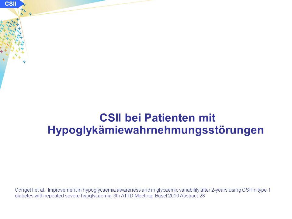 CSII Langzeitdaten zur Glukosestoffwechseleinstellung bei Kindern nach sofortigem Einsatz der CSII Szypowska A et al.: EASD 2010 Ergebnisse: schwere Hypoglykämien: keine signifikanten Unterschiede diabetische Ketoazidosen: keine signifikanten Unterschiede Tagesinsulinbedarf: keine signifikanten Unterschiede ab Umstellung der ICT auf die CSII BMI: keine signifikanten Unterschiede Schlussfolgerung: Die sofortige Einstellung auf die CSII ist zu bevorzugen.