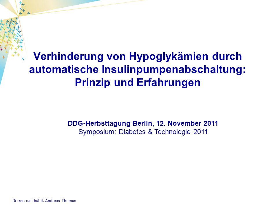 Verhinderung von Hypoglykämien durch automatische Insulinpumpenabschaltung: Prinzip und Erfahrungen Dr.