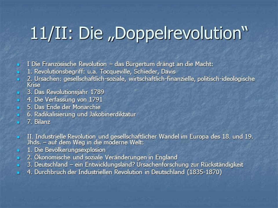 11/II: Die Doppelrevolution I Die Französische Revolution – das Bürgertum drängt an die Macht: I Die Französische Revolution – das Bürgertum drängt an