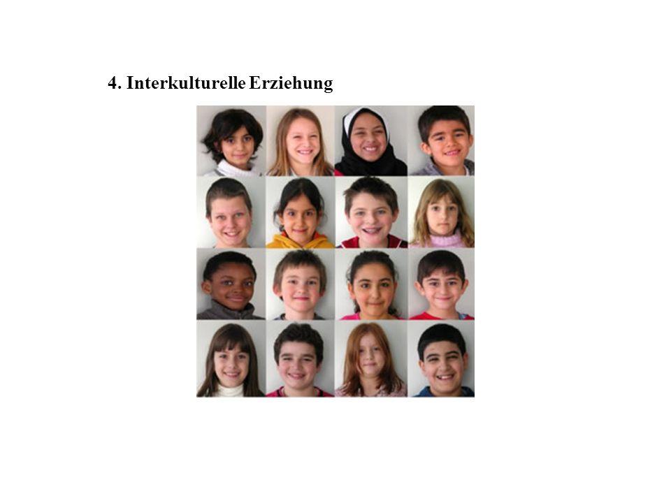 4. Interkulturelle Erziehung