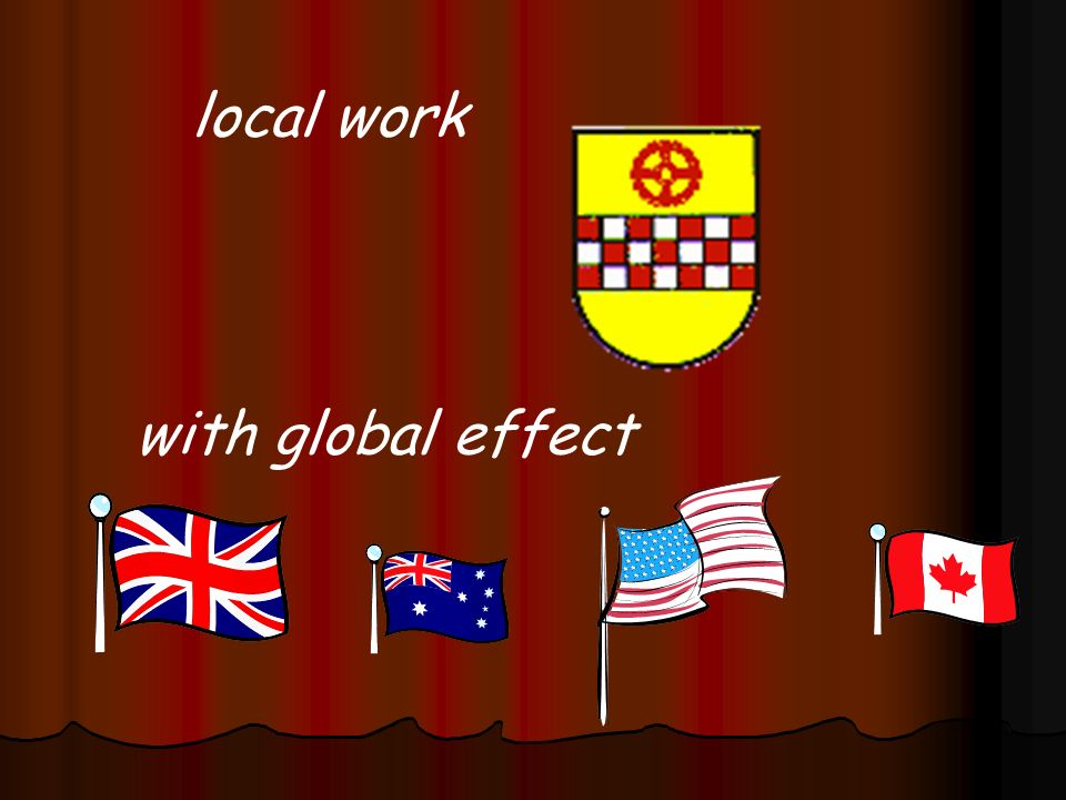 local work with global effect