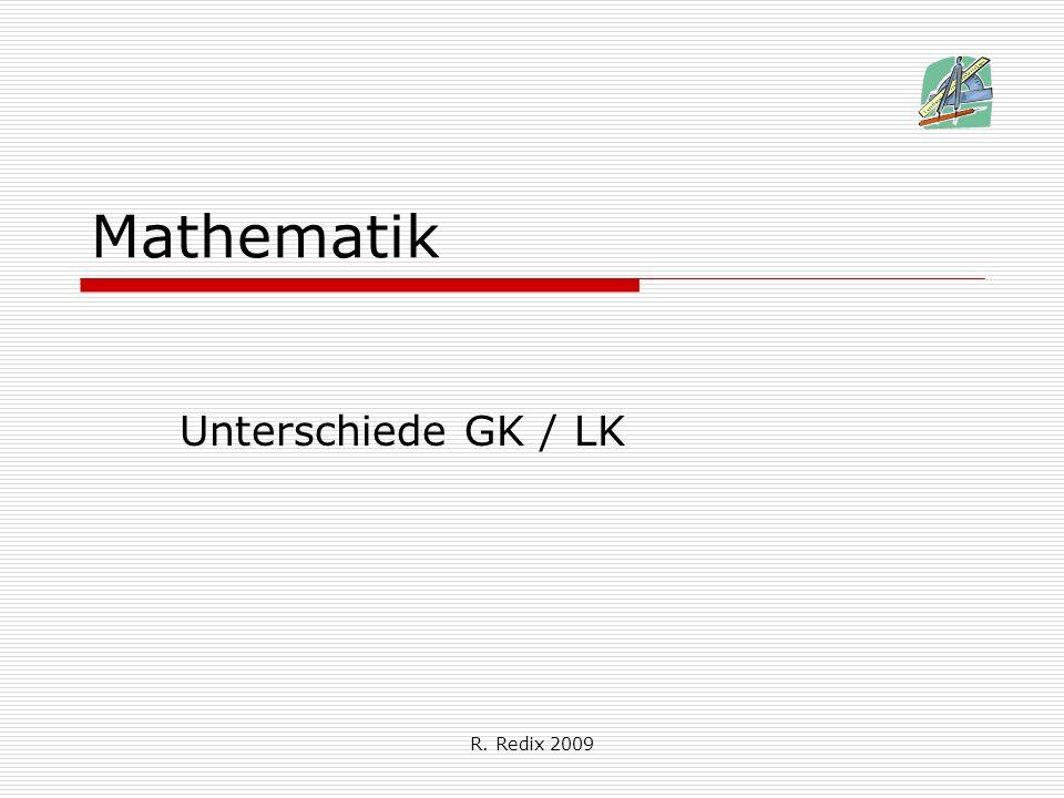 R. Redix 2009 Mathematik Unterschiede GK / LK