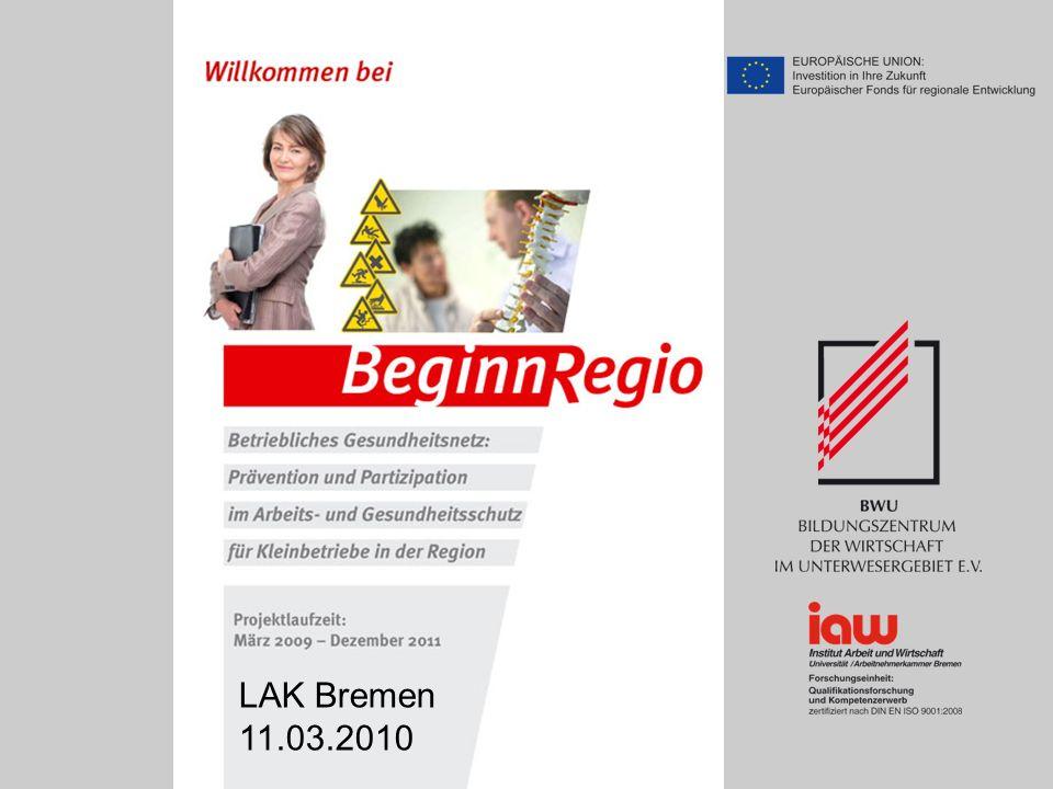 Ursula Rettke BWU 12 LAK Bremen, 11.03.2010 Gewerbeaufsicht, Dienstort Bremerhaven Portal Gastronomie Textil Frisierhandw.