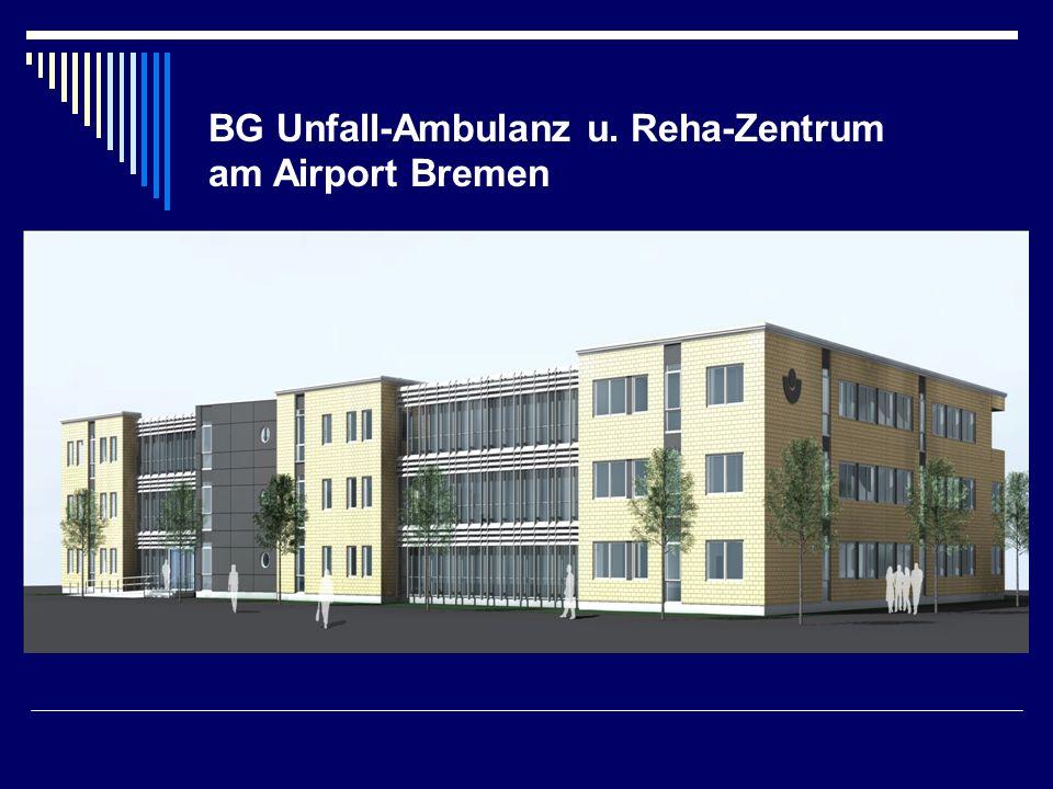 BG Unfall-Ambulanz u. Reha-Zentrum am Airport Bremen