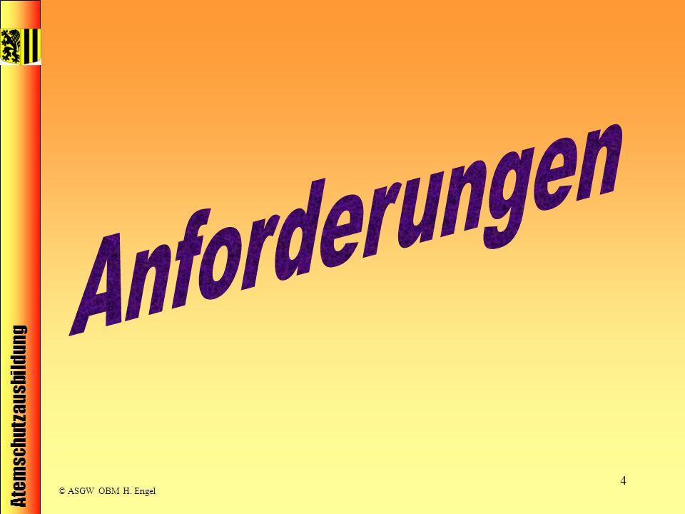 Atemschutzausbildung © ASGW OBM H. Engel 4
