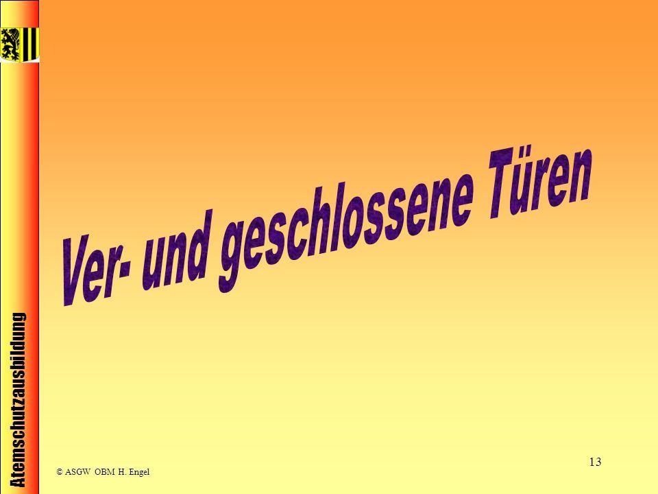 Atemschutzausbildung © ASGW OBM H. Engel 13