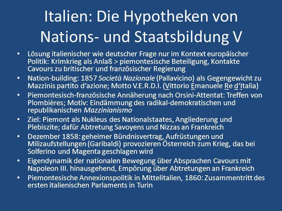 Italien: Die Hypotheken von Nations- und Staatsbildung V Lösung italienischer wie deutscher Frage nur im Kontext europäischer Politik: Krimkrieg als A
