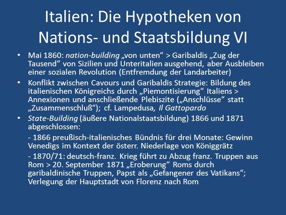 Italien: Die Hypotheken von Nations- und Staatsbildung VI Mai 1860: nation-building von unten > Garibaldis Zug der Tausend von Sizilien und Unteritali