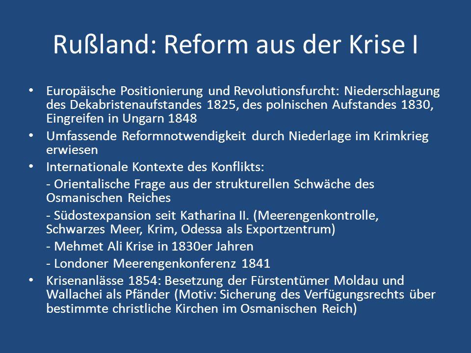 Rußland: Reform aus der Krise I Europäische Positionierung und Revolutionsfurcht: Niederschlagung des Dekabristenaufstandes 1825, des polnischen Aufst