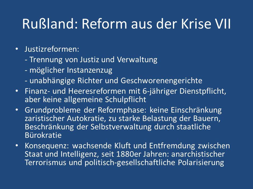 Rußland: Reform aus der Krise VII Justizreformen: - Trennung von Justiz und Verwaltung - möglicher Instanzenzug - unabhängige Richter und Geschworenen