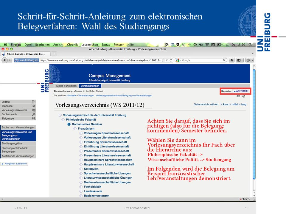 21.07.11Präsentationstitel10 Schritt-für-Schritt-Anleitung zum elektronischen Belegverfahren: Wahl des Studiengangs