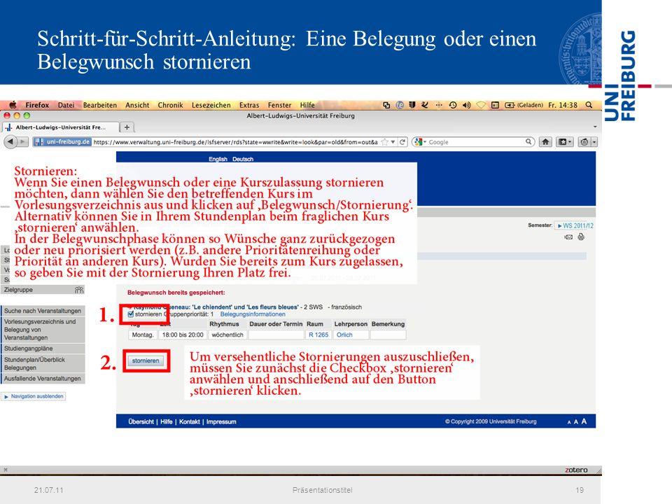 21.07.11Präsentationstitel19 Schritt-für-Schritt-Anleitung: Eine Belegung oder einen Belegwunsch stornieren