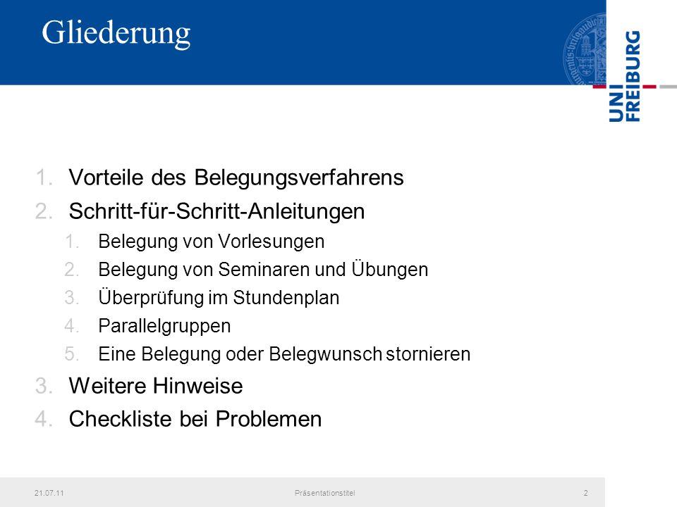 21.07.11Präsentationstitel13 Schritt-für-Schritt-Anleitung zum elektronischen Belegverfahren: Bestätigung der Belegung von VL und S