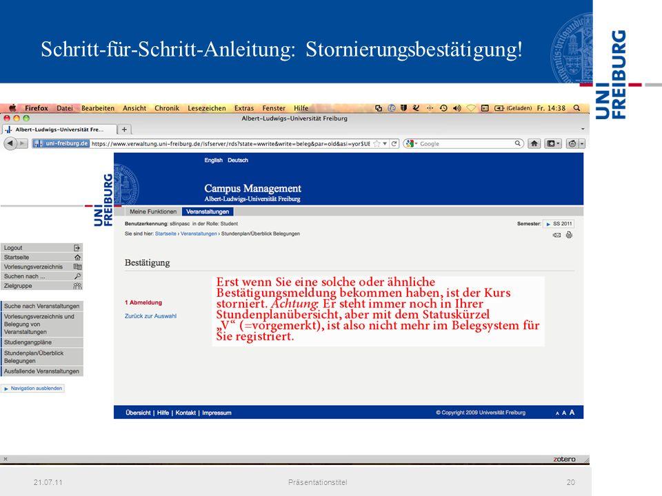 21.07.11Präsentationstitel20 Schritt-für-Schritt-Anleitung: Stornierungsbestätigung!
