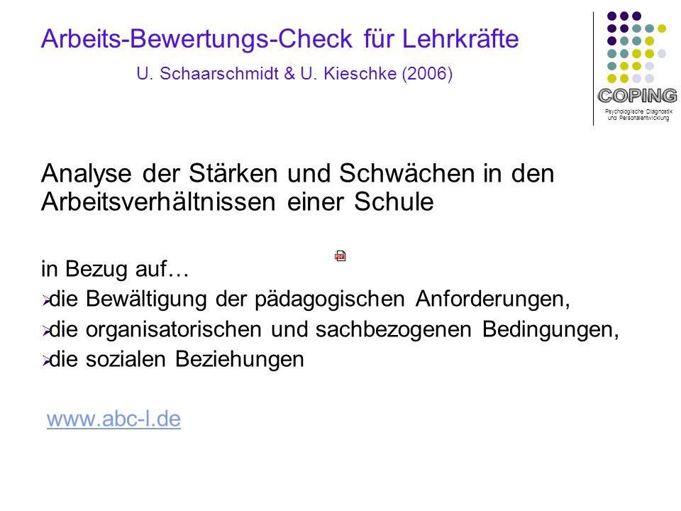 Psychologische Diagnostik und Personalentwicklung Arbeits-Bewertungs-Check für Lehrkräfte U.