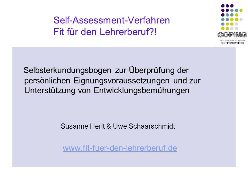 Psychologische Diagnostik und Personalentwicklung Self-Assessment-Verfahren Fit für den Lehrerberuf?.