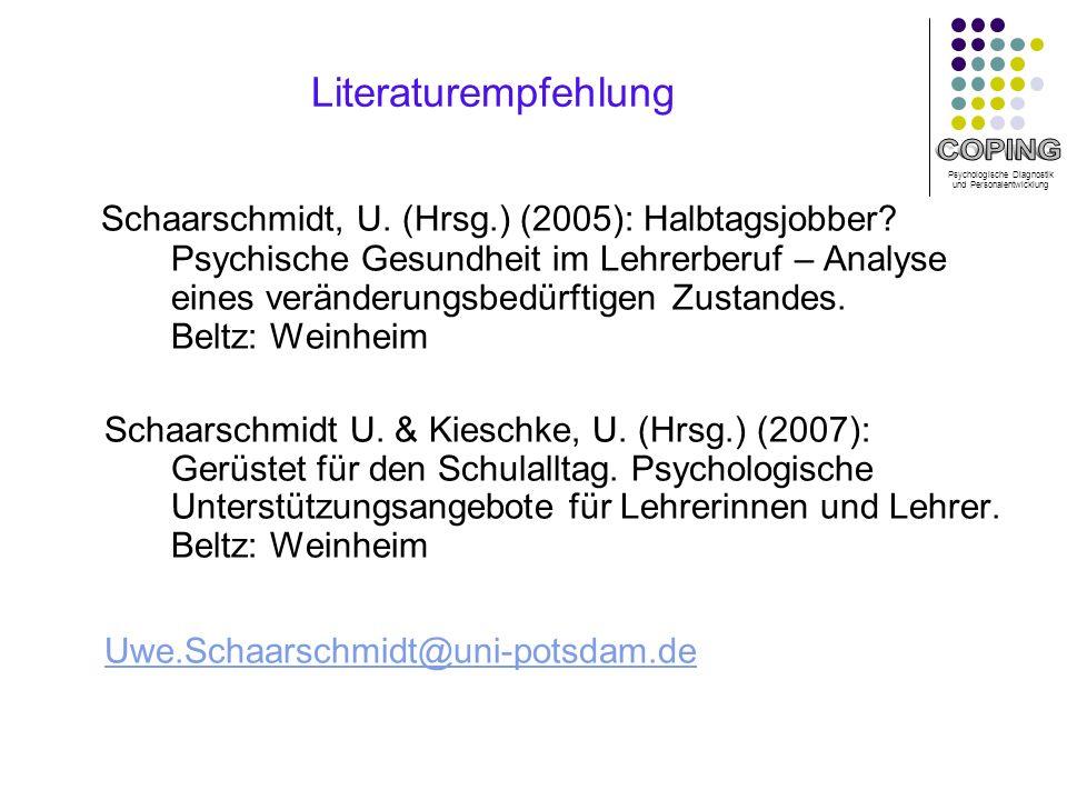 Psychologische Diagnostik und Personalentwicklung Literaturempfehlung Schaarschmidt, U.