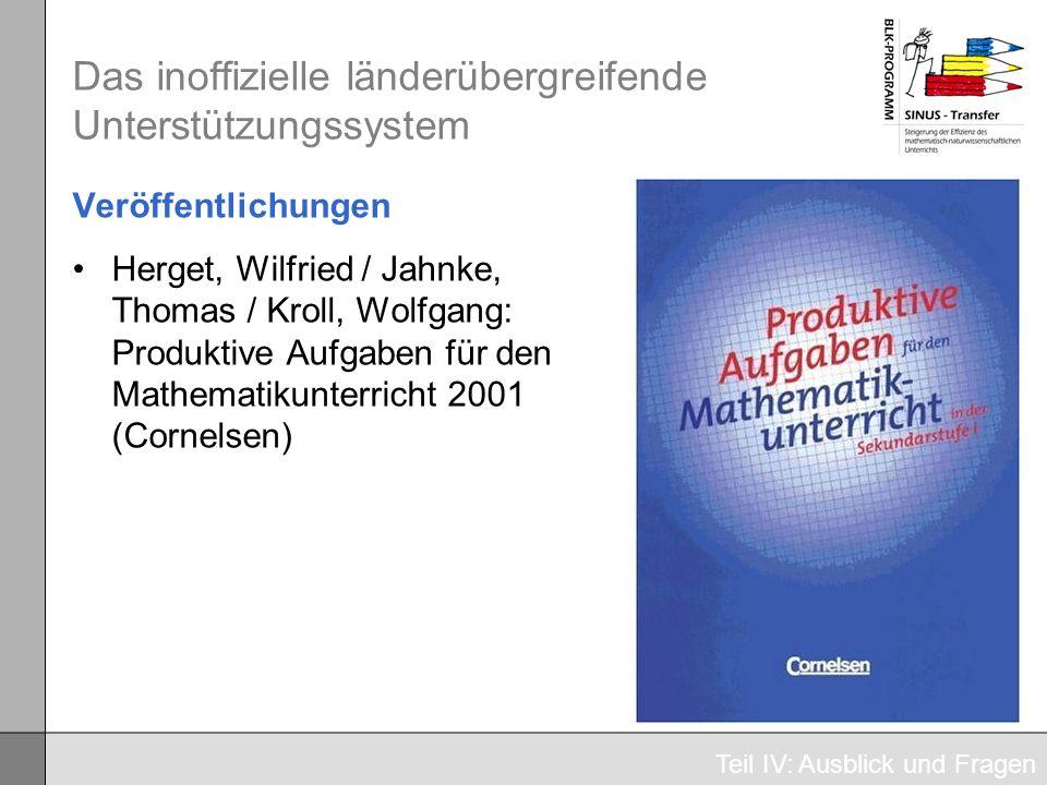 Das inoffizielle länderübergreifende Unterstützungssystem Veröffentlichungen Herget, Wilfried / Jahnke, Thomas / Kroll, Wolfgang: Produktive Aufgaben