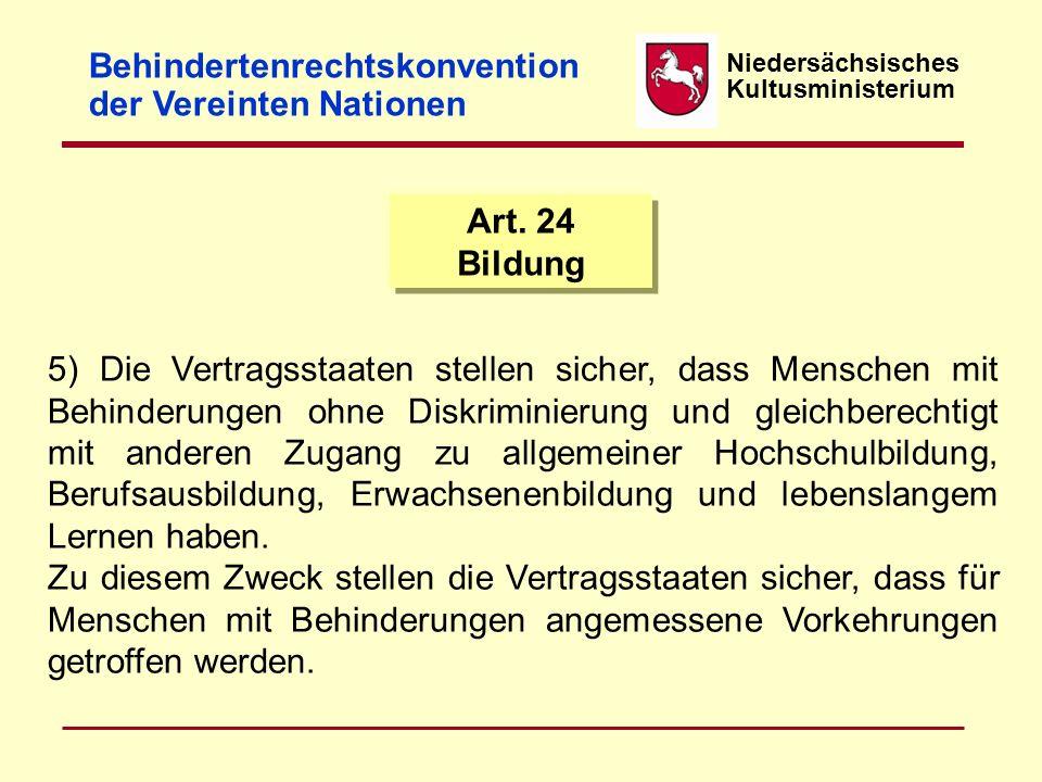 Niedersächsisches Kultusministerium Inklusion in der beruflichen Bildung Rechtliche Grundlagen Oktober 2012