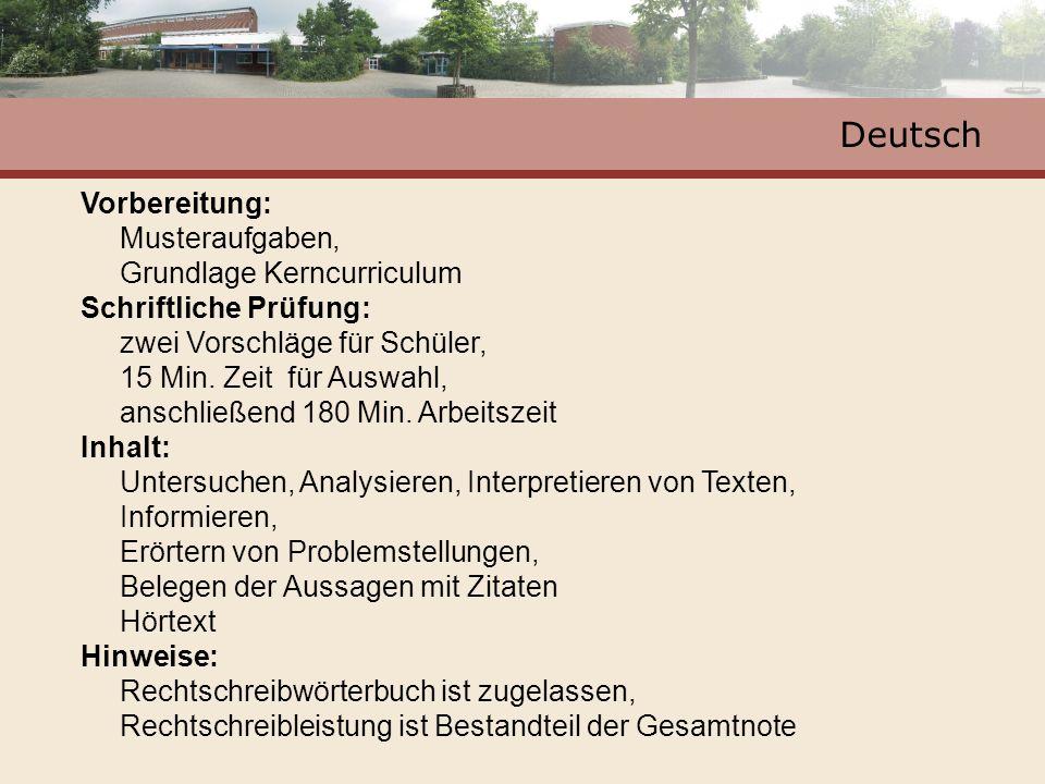 Deutsch Vorbereitung: Musteraufgaben, Grundlage Kerncurriculum Schriftliche Prüfung: zwei Vorschläge für Schüler, 15 Min. Zeit für Auswahl, anschließe