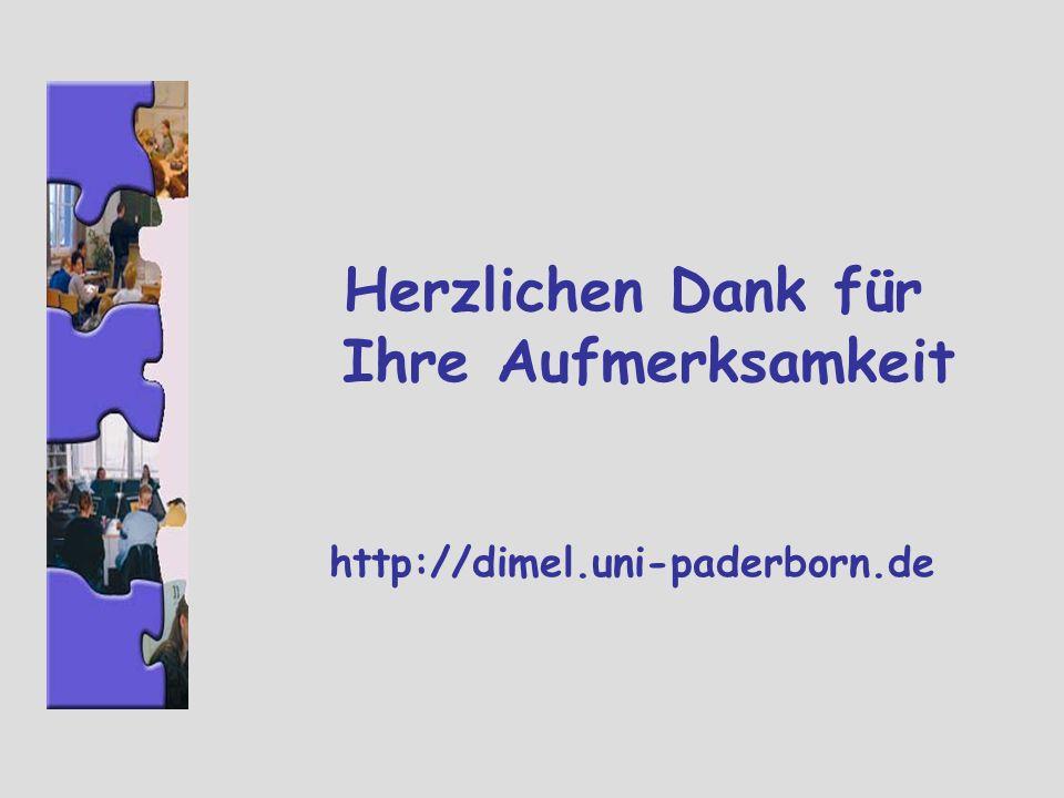 Herzlichen Dank für Ihre Aufmerksamkeit http://dimel.uni-paderborn.de