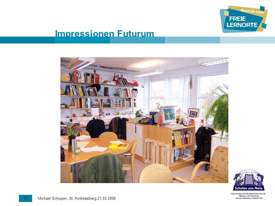16 Michael Schopen, St. Andreasberg 21.03.2006 Impressionen Futurum