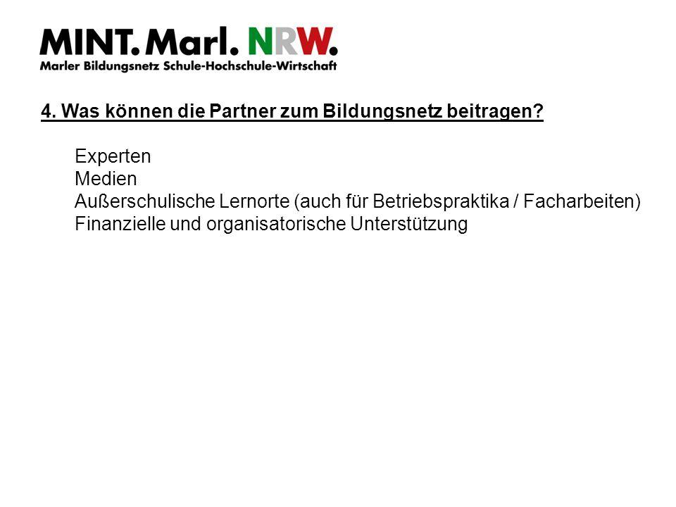4. Was können die Partner zum Bildungsnetz beitragen.