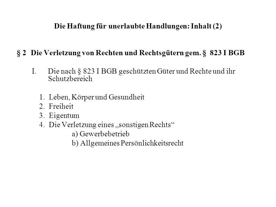 Die Haftung für unerlaubte Handlungen: Inhalt (3) II.