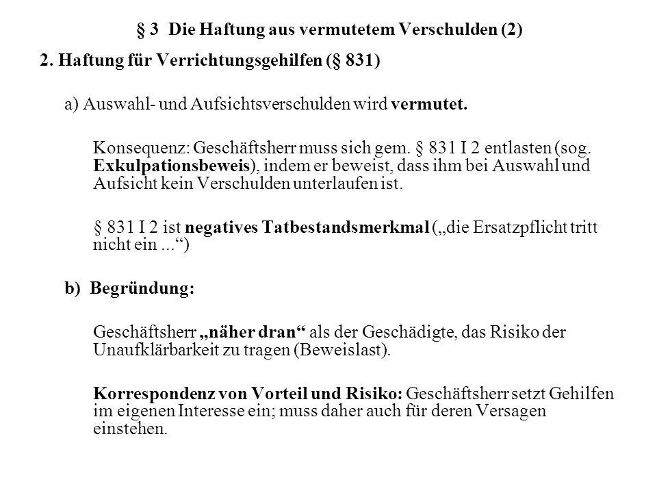 § 3 Die Haftung aus vermutetem Verschulden (2) 2.