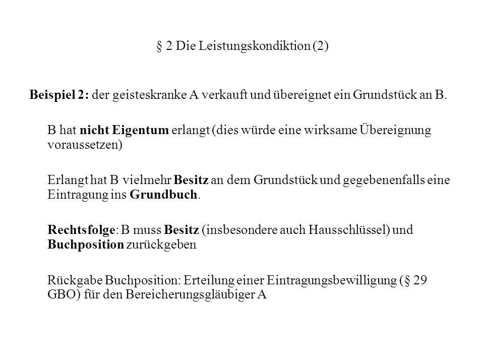 § 2 Die Leistungskondiktion (9) c) Generalprävention: (aa) Kondiktionsausschluss trägt zur Prävention bei.