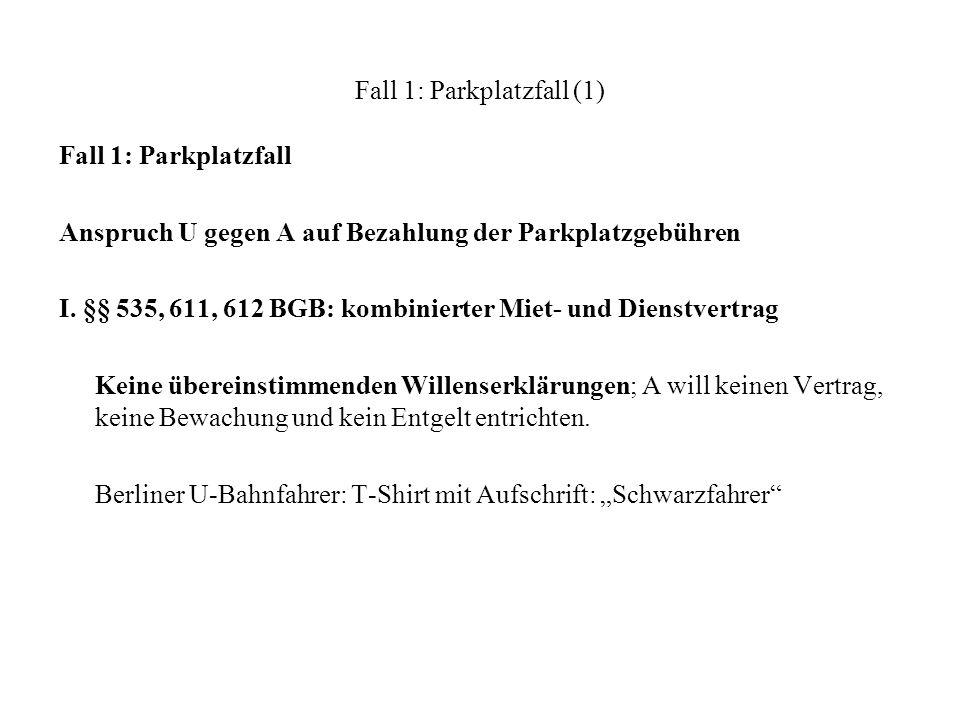 Fall 1: Parkplatzfall (2) II.