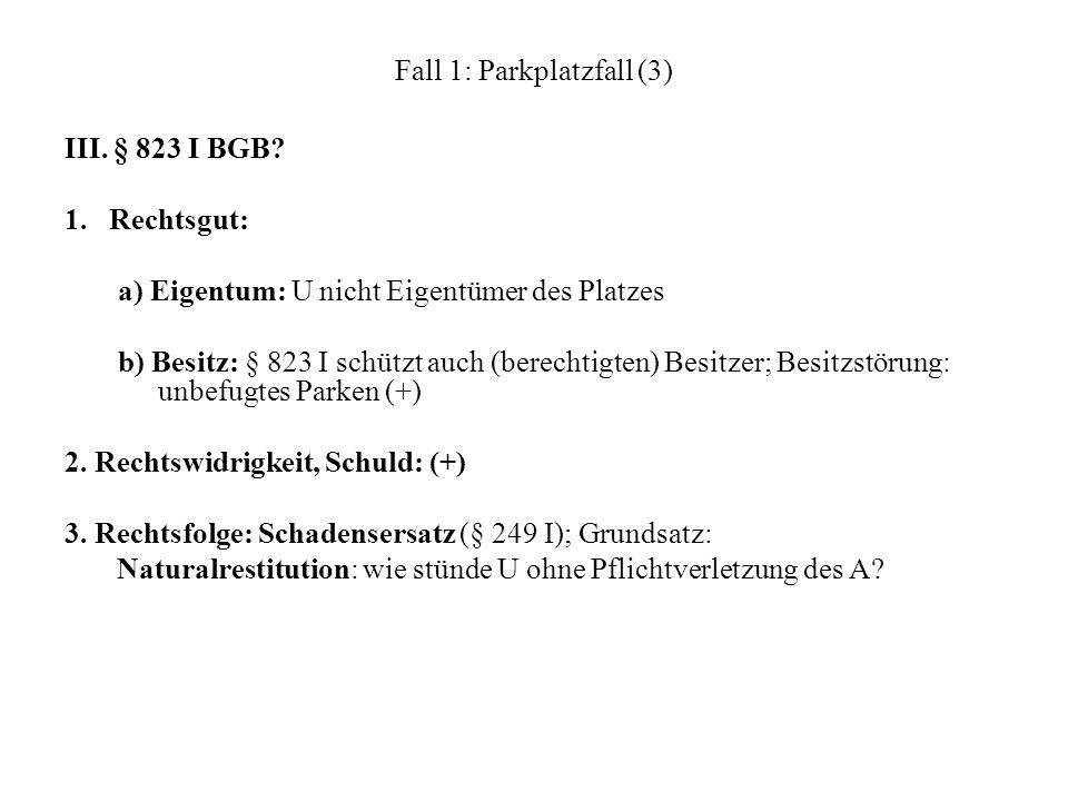 Fall 7: Einbau von Baustoffen (4) b) Eingriffs/Durchgriffskondiktion (§ 812 I 1 Fall 2): aa) BGH: Prinzip vom Vorrang der Leistung; Durchgriff E – B kommt nur in Betracht, wenn die Baumaterialien dem B von niemandem geleistet worden sind.