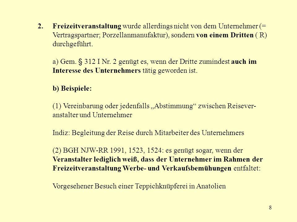 29 Variante Fall 7 c) c) Lieferung einer anderen Sache (aliud) Bei der aliud-Lieferung (Palandt statt Schönfelder) liegt dagegen Annahme nahe, dass Zusender unbestellte Ware geliefert hat, so dass hier § 241 a BGB anwendbar ist.